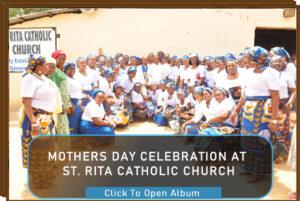 Mother's Day Celebration At St. Rita Catholic Church